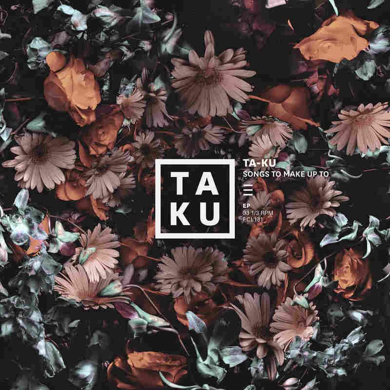 Ta-ku, Songs To Make Up To.