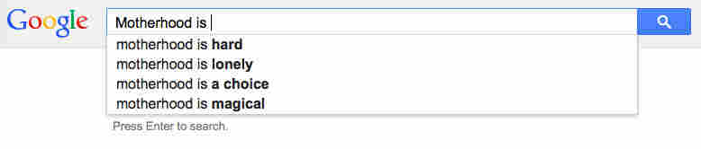 Motherhood Google search.