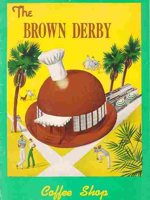 The Brown Derby Coffee Shop.