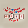 Review: Dawes, 'All Your Favorite Bands'