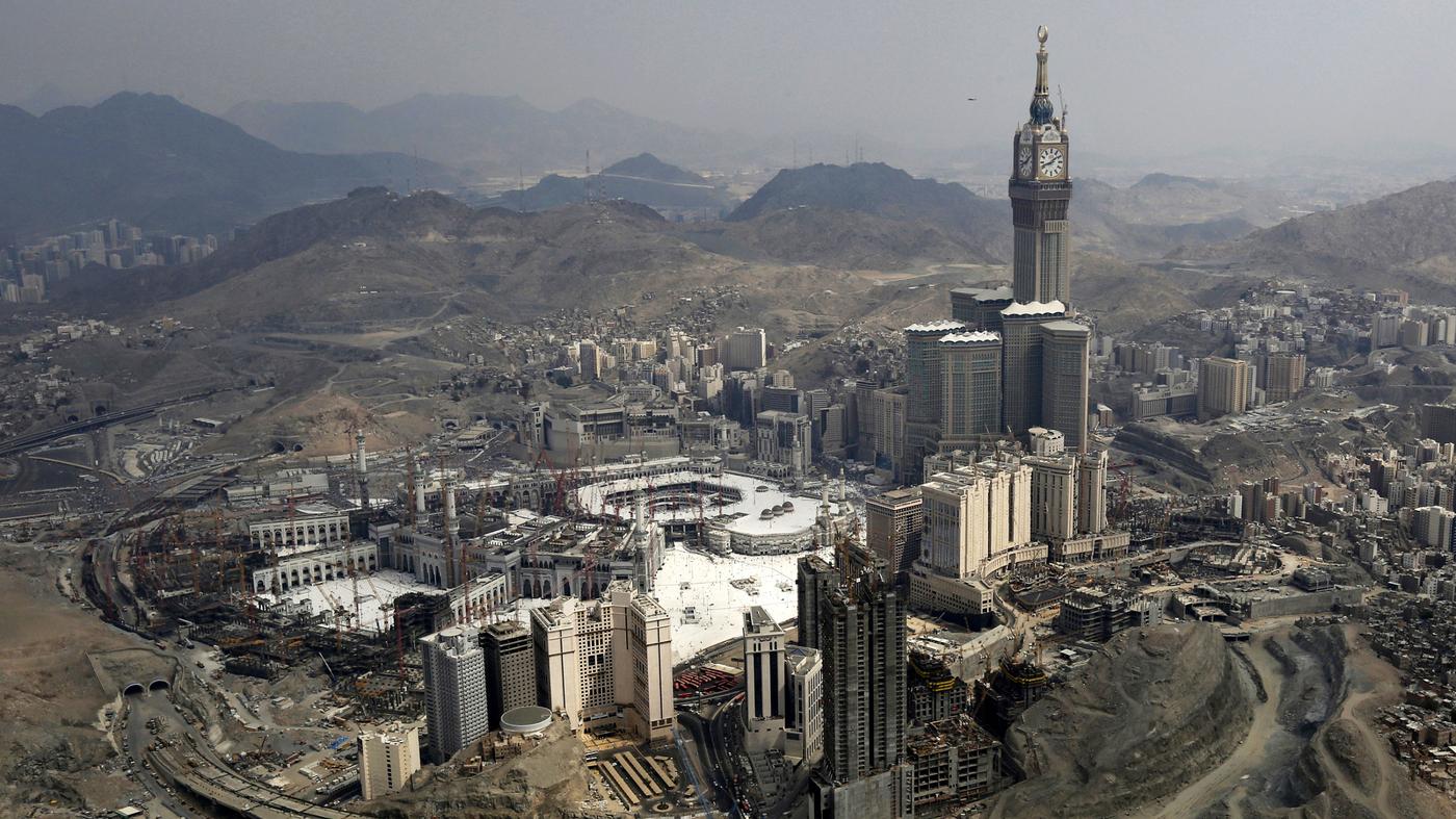 Mecca Becomes A Mecca For Skyscraper Hotels Parallels Npr