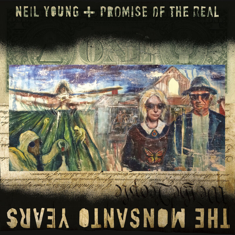 Review Neil Young Promise Of The Real The Monsanto Years Npr