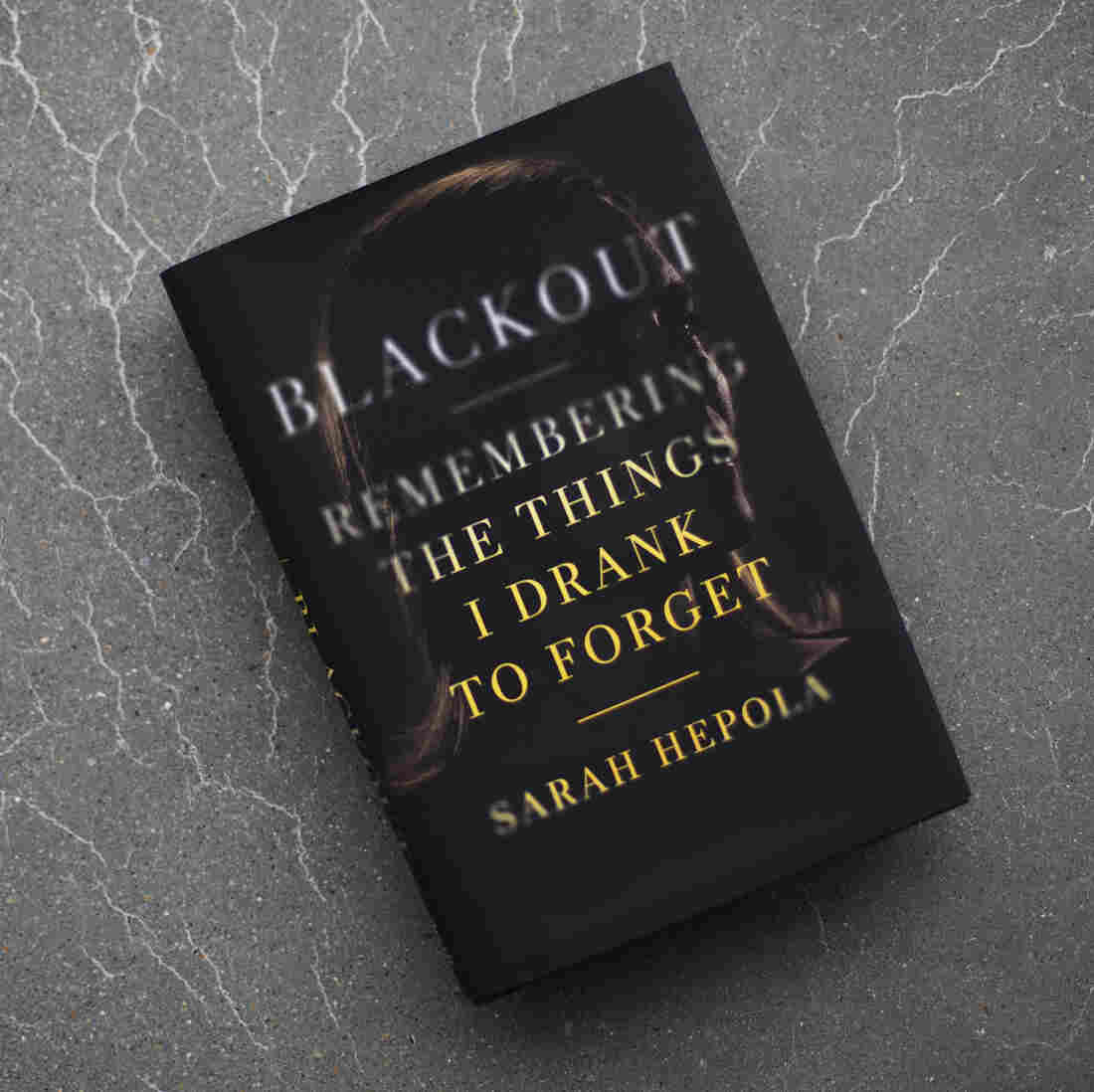 After Years Of Blackouts, A Writer Remembers What She 'Drank To Forget'