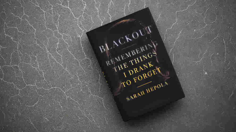 A Path From 'Blackout' Drunkenness To Sobriety And Self-Acceptance