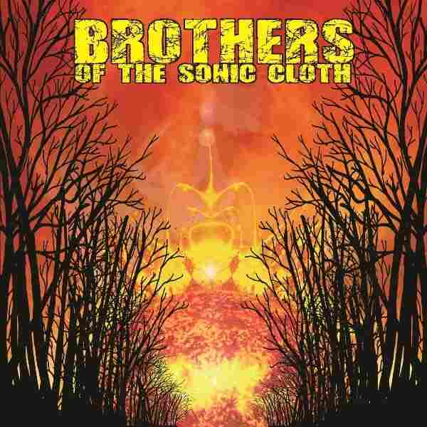 Brothers of the Sonic Cloth