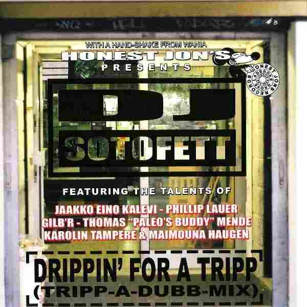Drippin' For A Tripp by DJ Sotofett