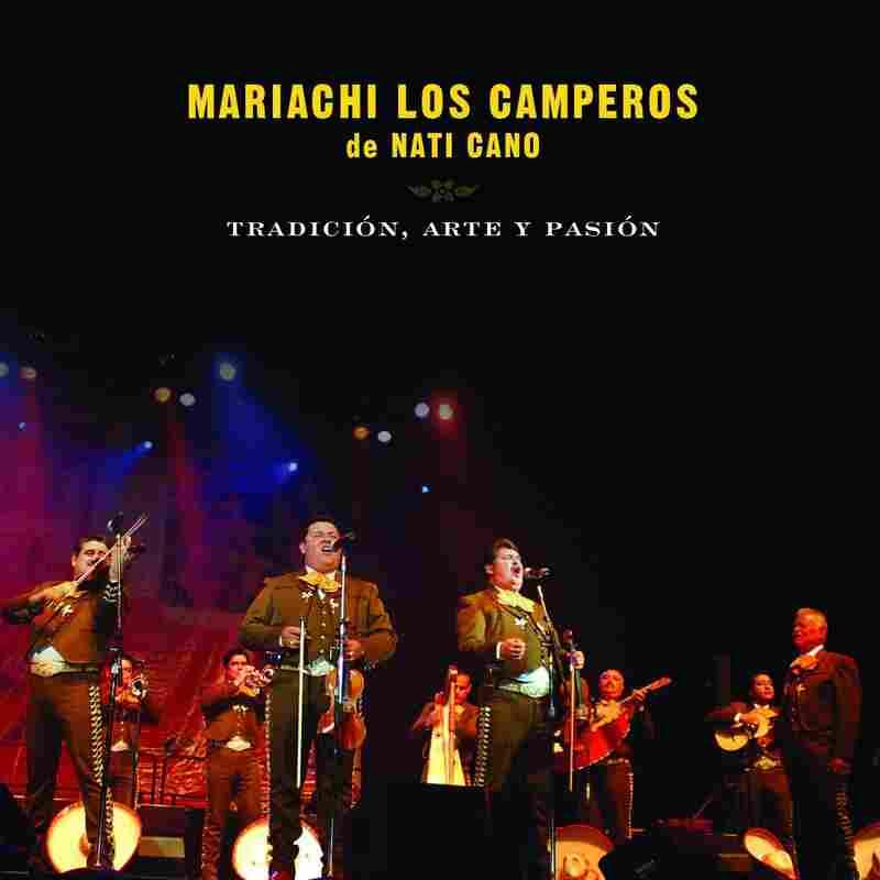 Mariachi Camperos de Nati Cano, Tradicion, Arte y Pasion