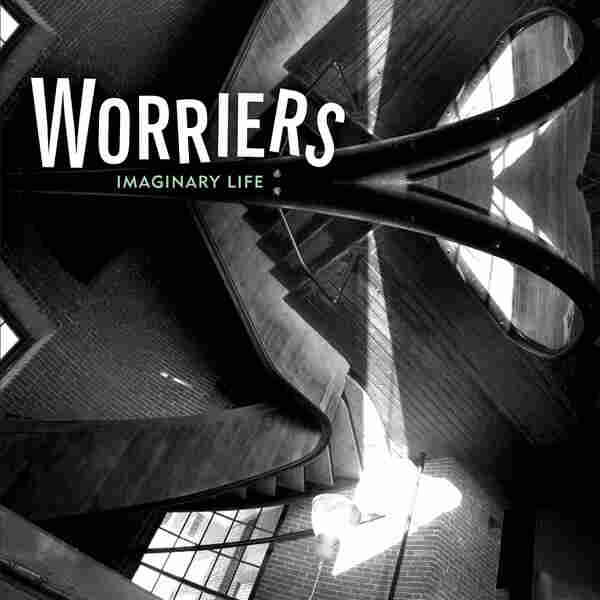 Review: Worriers, 'Imaginary Life'