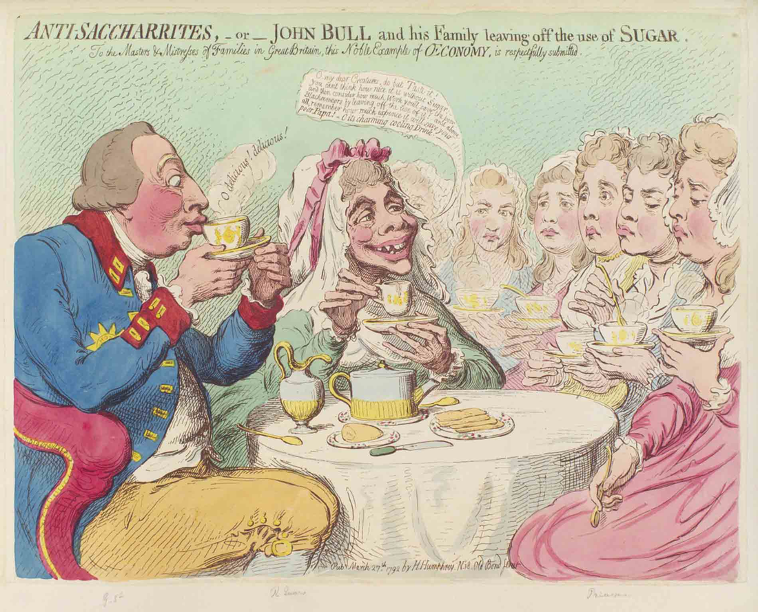 Anti-Saccharrites, a caricature by James Gillray from 1792, depicts King George III of England and his wife, Charlotte, drinking tea without sugar and urging their daughters to do the same. At one point, close to 400,000 Britons gave up sugar as part of the anti-slavery boycott.