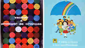"These two Portuguese language posters are pro-inoculation. The one at left, produced in 1977, says, ""Vaccinate and protect the children."" The one at right, from '87, sends a similar message, noting that vaccination offers an opportunity for every youngster."