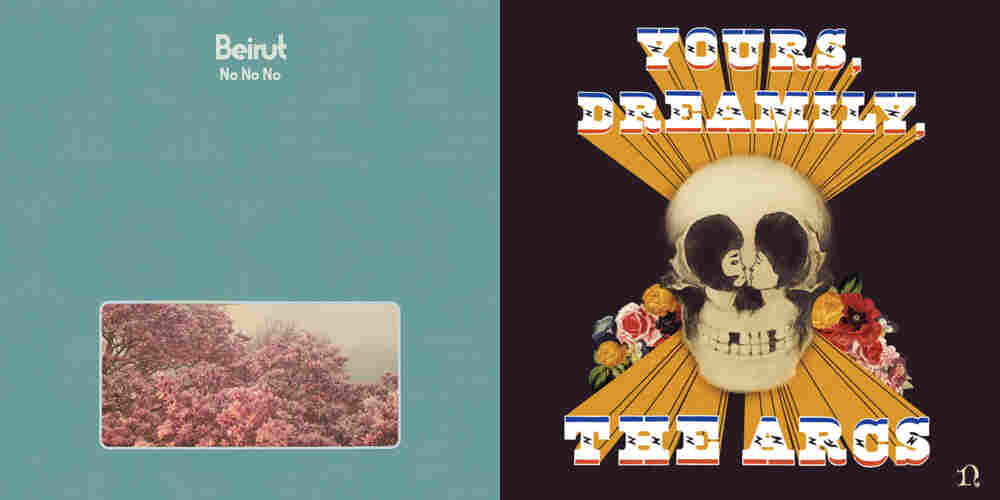 Cover art for Beirut, No No No and The Arcs, Yours, Dreamily.