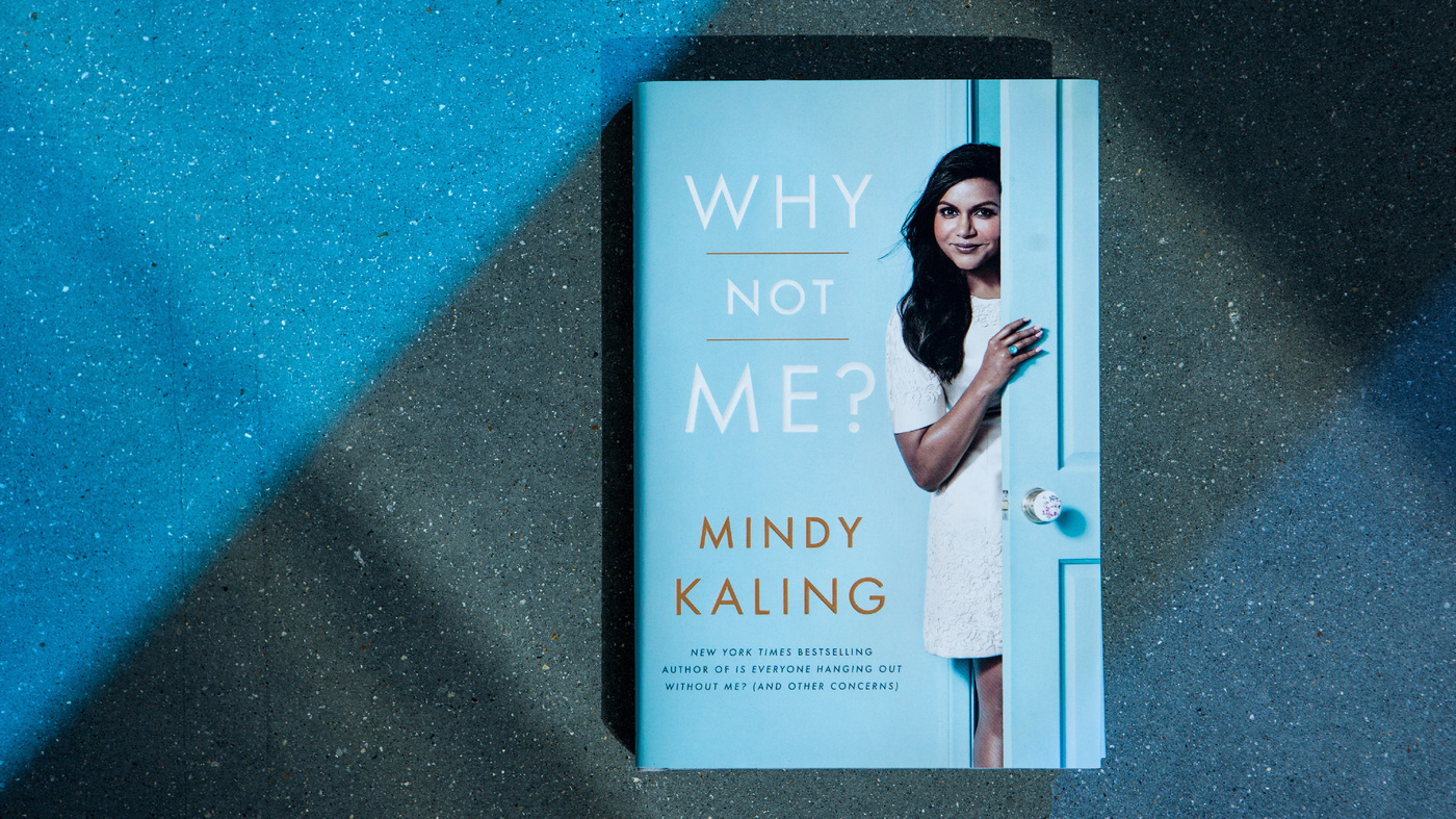 interview  mindy kaling  author of  u0026 39 why not me u0026 39    npr