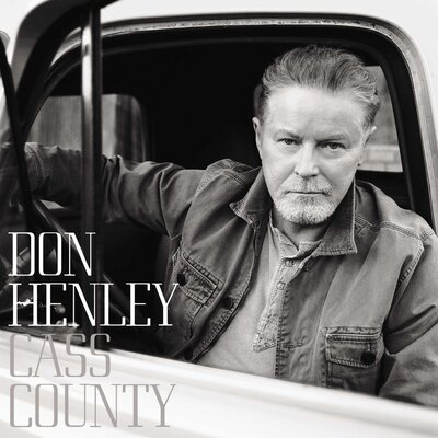 Don Henley, 'Cass County'