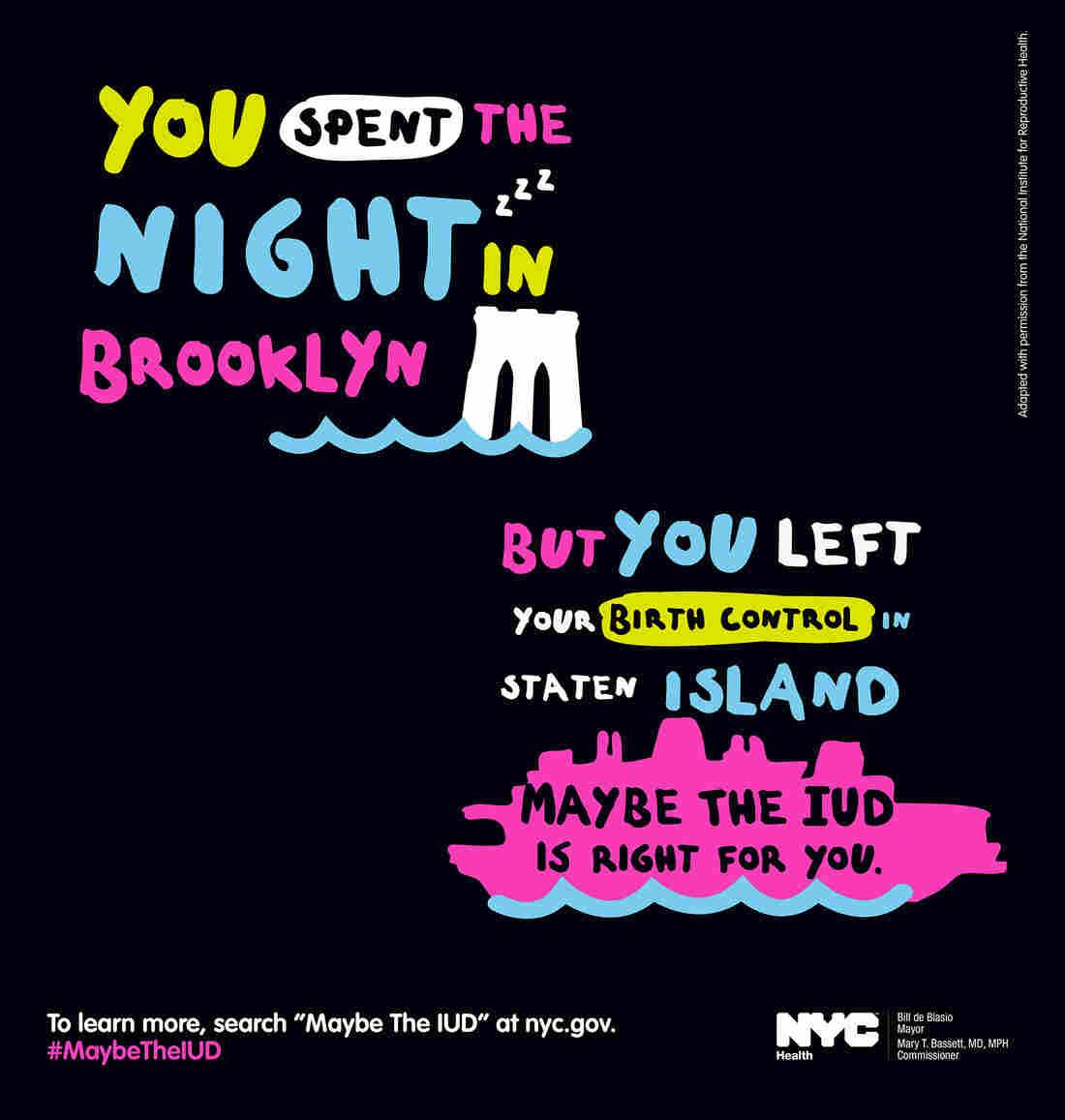 "One of the posters from the ""Maybe the IUD"" campaign."