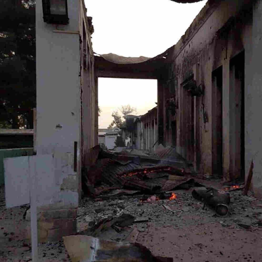 The burned Doctors Without Borders hospital is seen after explosions in the northern Afghan city of Kunduz on Saturday. Doctors Without Borders says 12 staff members and 10 patients were killed in the attack and 37 others were wounded.