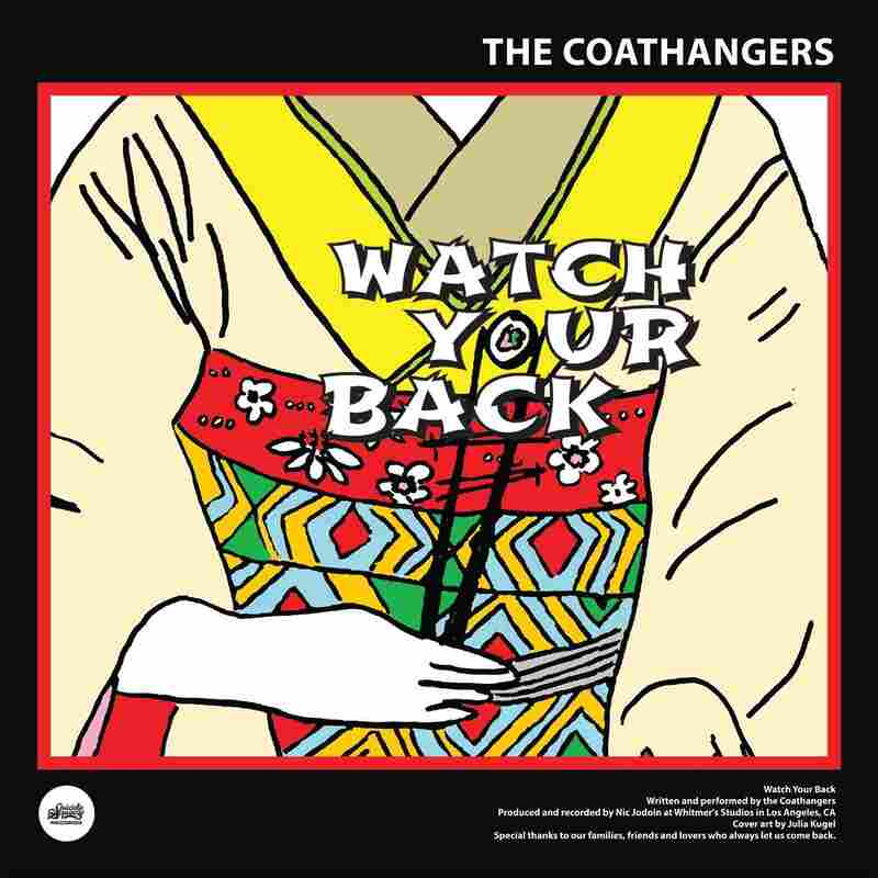 """The Coathangers, """"Watch Your Back"""" (Suicide Squeeze)"""