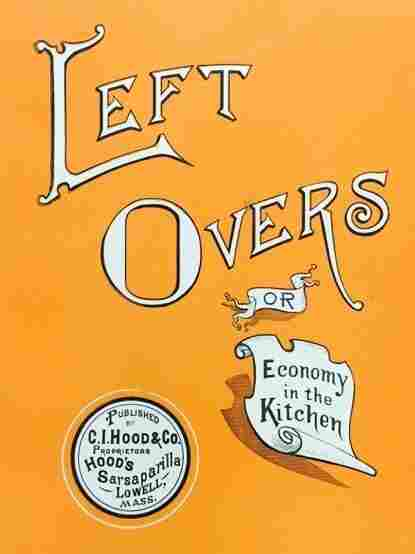 The cover of Left Overs, or Economy in the Kitchen, published in 1918.