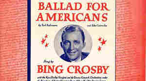 'Ballad For Americans' Sent 'Message Of Unity' In 1940 Presidential Race