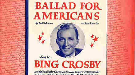 """Bing Crosby, who was one of the most popular musicians of the time, recorded """"Ballad for Americans."""""""