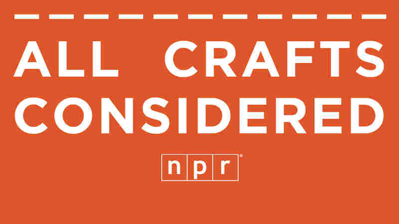 NPR's All Crafts Considered Holiday Market Returns Wednesday, 11/18
