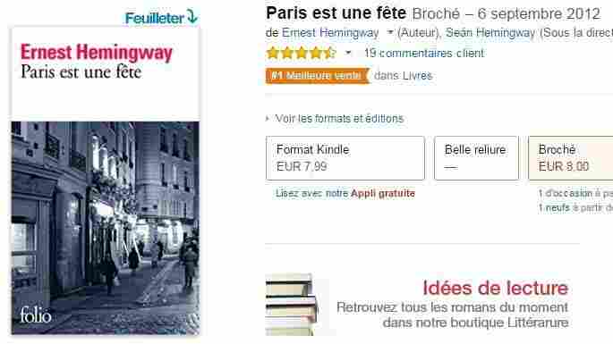 Paris est une fete — the French title for Ernest Hemingway's A Moveable Feast — is currently the No. 1 seller on France's Amazon website.