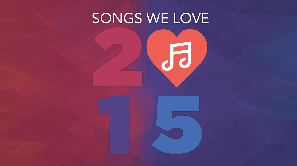 Songs We Love 2015