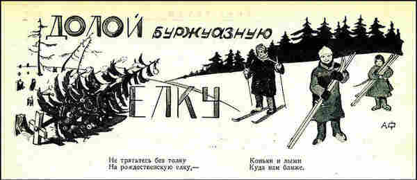 """Away with the bourgeois tree,"" reads the illustration, which was originally published in the newspaper ""Worker of the Urals,"" in December 1930."