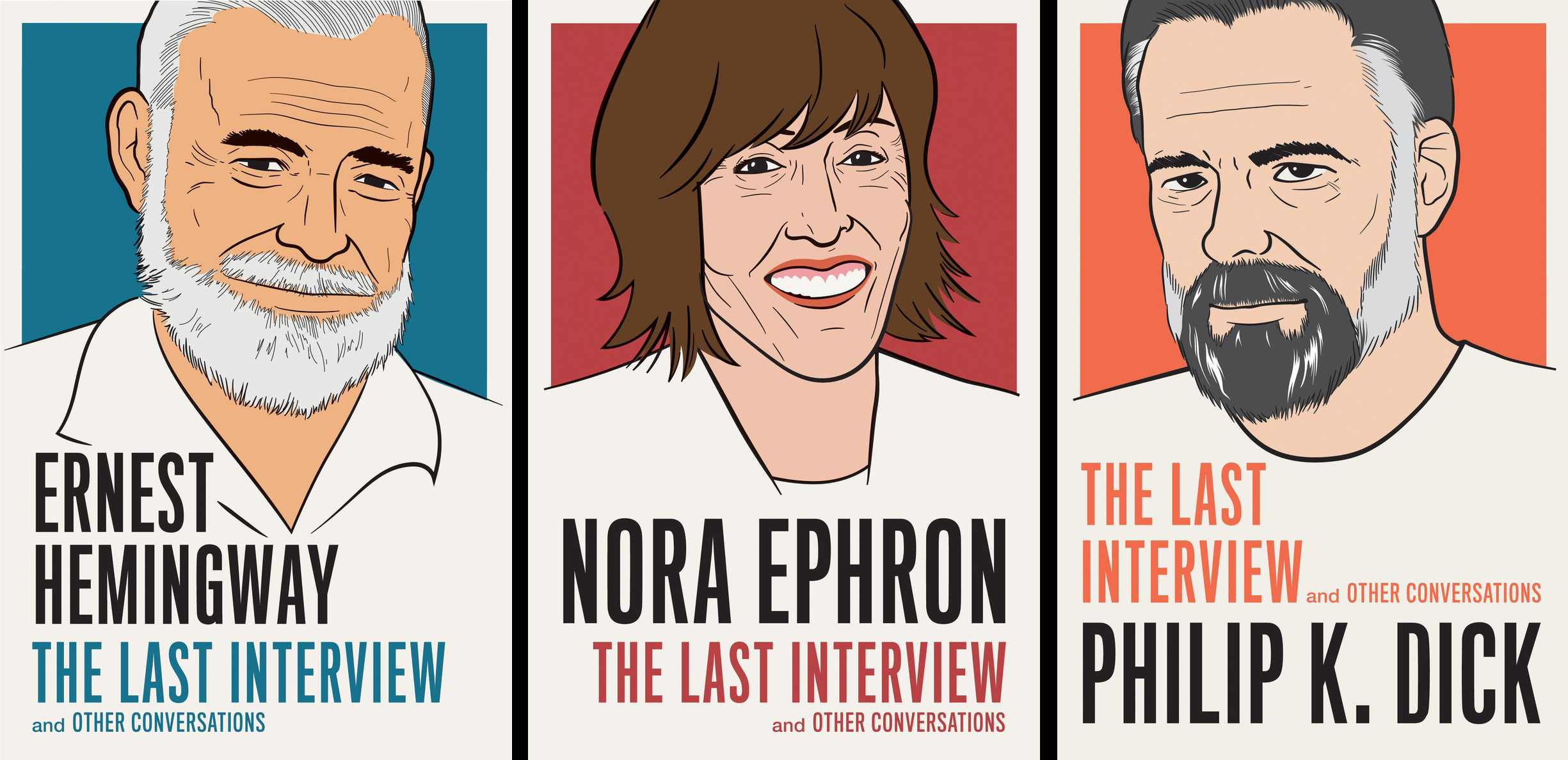 Revisiting The 'Last Interview' Of Ernest Hemingway, Philip K. Dick And Nora Ephron
