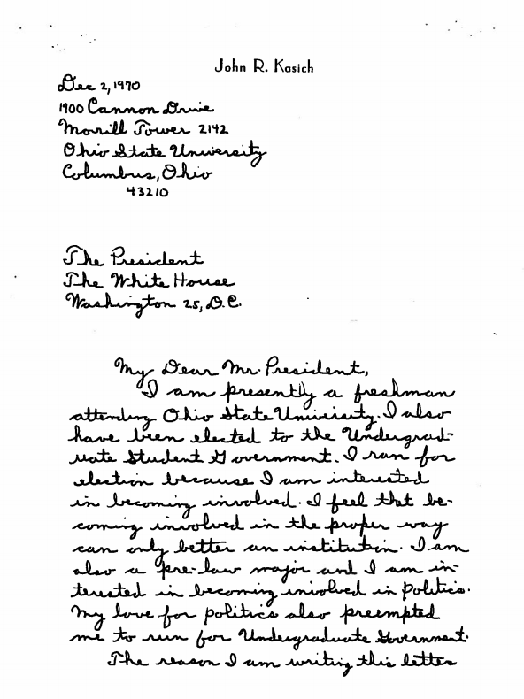"As a college student, Kasich wrote to Nixon calling him ""not only a great president but an even greater person"" and asking to visit the president in Washington. Nixon obliged."