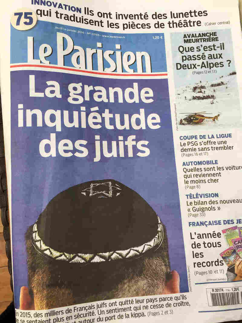"The cover of Le Parisien newspaper, headlined ""The big worry of Jews,"" highlights the debate over whether Jewish men should stop wearing yarmulkes following recent attacks targeting Jewish people in France."