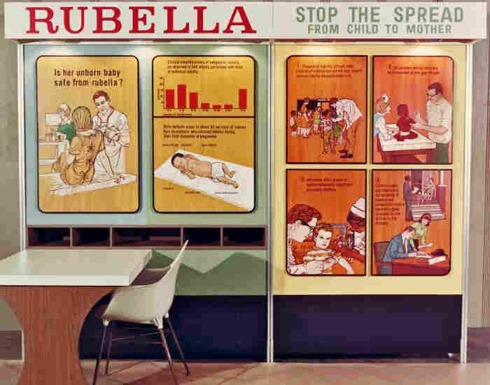 In the 1960s, posters gave advice to the public on the risk of a pregnant mother transmitting rubella to the fetus.