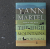 'The High Mountains of Portugal' By Yann Martel