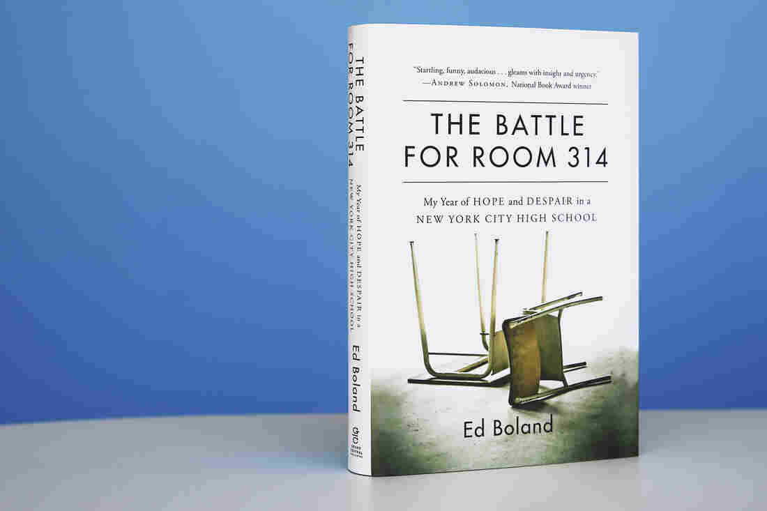 The Battle for Room 314 by Ed Boland (Grand Central Publishing)