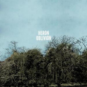 Heron Oblivion, Heron Oblivion
