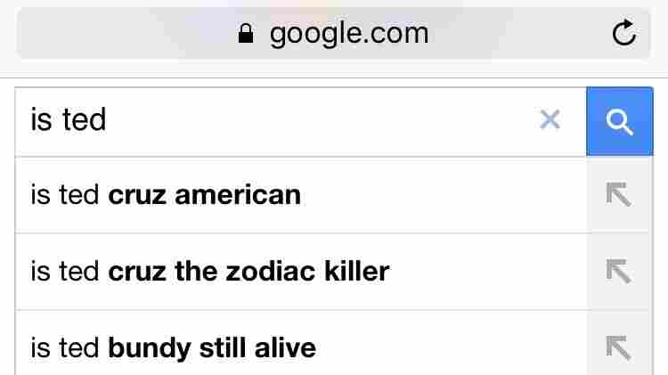 "Googling ""Is Ted Cruz"" yields an very strange auto-complete option: ""Is Ted Cruz the Zodiac killer?"""