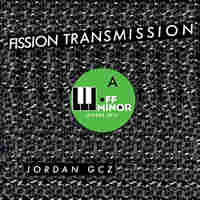 Jordan Gcz, Fission Transmission
