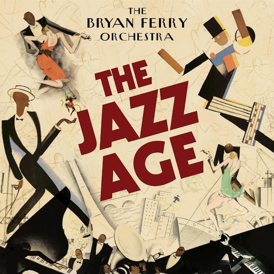Bryan Ferry, The Jazz Age