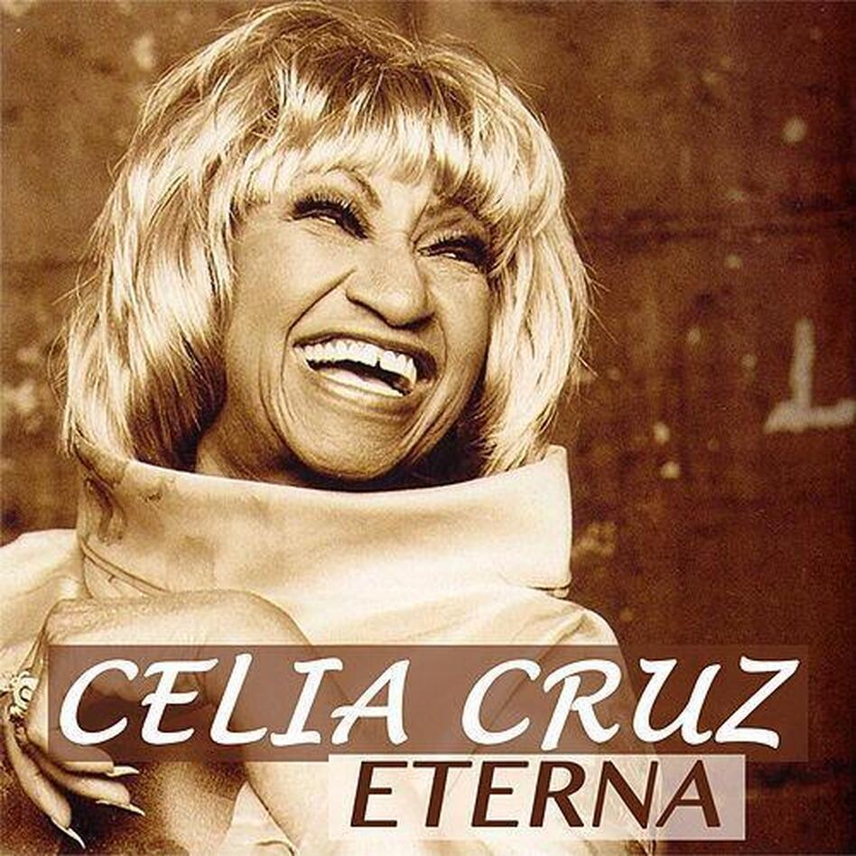 Celia Cruz Eterna.