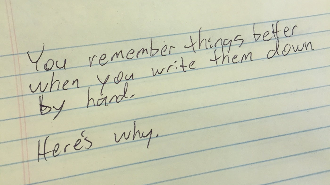 Taking Notes By Hand May Be Better Than Digitally Researchers Say Npr