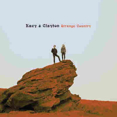 Kacy & Clayton, Strange Country