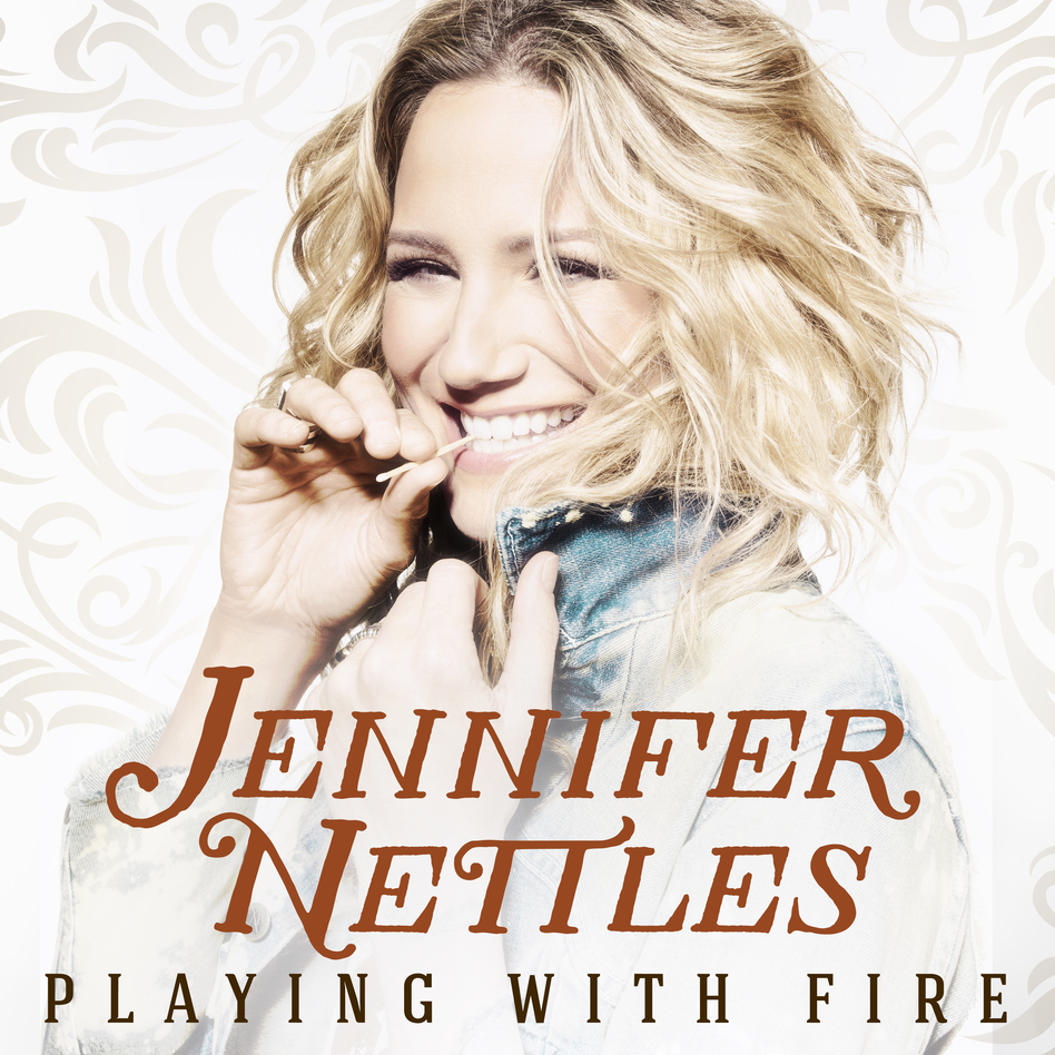 Jennifer Nettles, Playing With Fire  (Courtesy of the artist)
