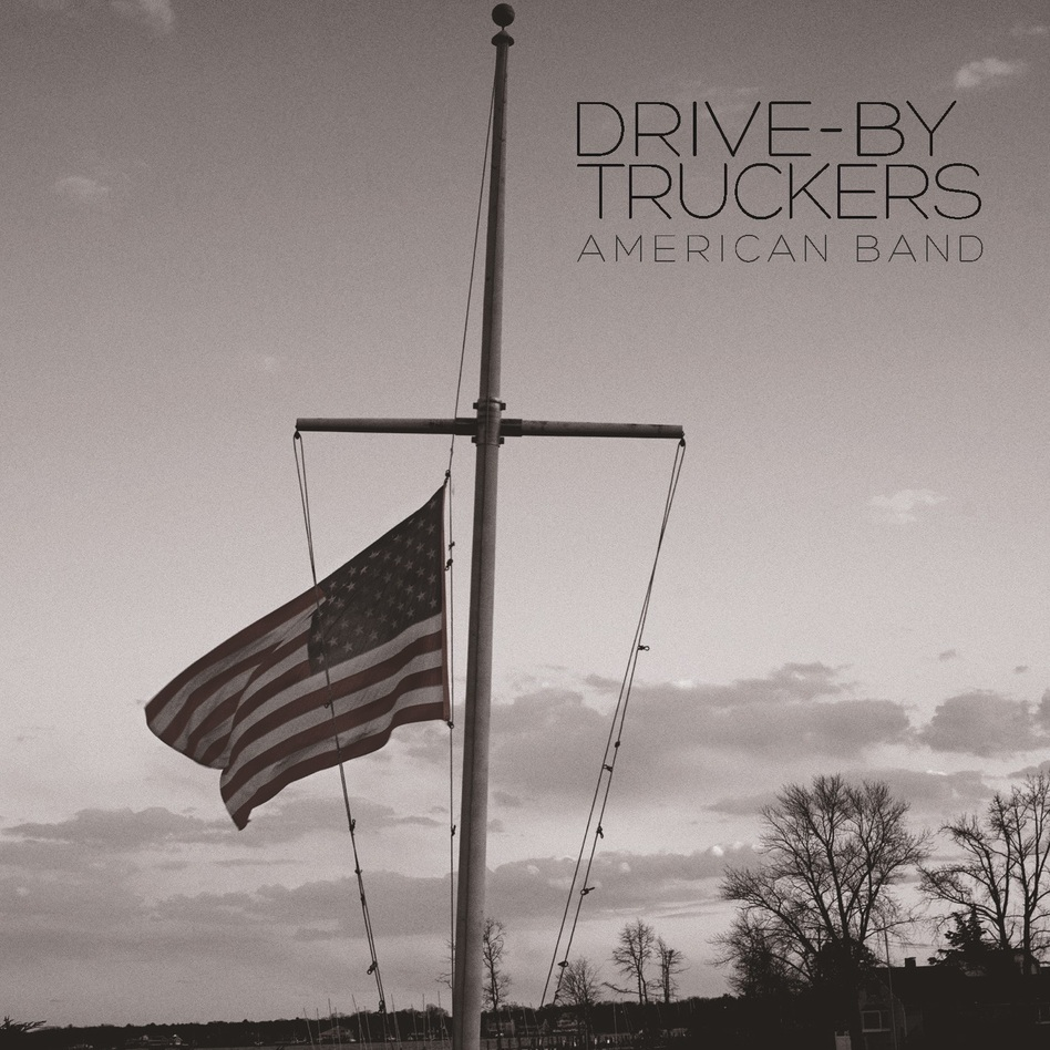 Drive-By Truckers, American Band (ATO Records 2016). (Courtesy of the artist)