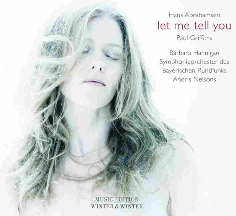 Hans Abrahamsen - Hans Abrahamsen: let me tell you