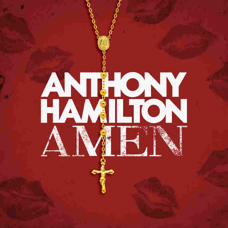"Anthony Hamilton, ""Amen"""