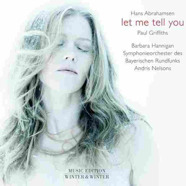 "Barbara Hannigan/Bavarian Radio Symphony Orchestra, ""I Will Go Out Now (Abrahamsen)"""