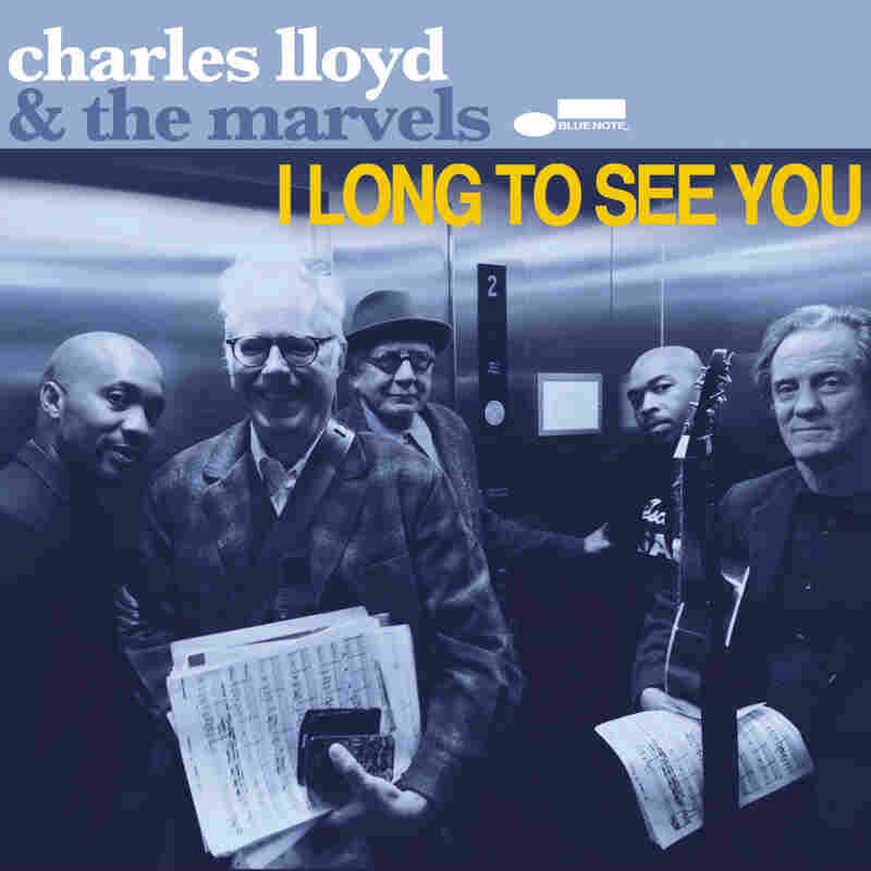 "Charles Lloyd & The Marvels, ""Of Course, Of Course"""