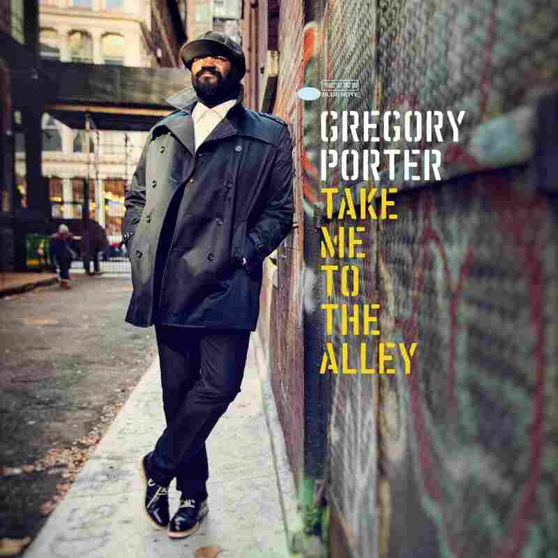 "Gregory Porter, ""Take Me To The Alley"""