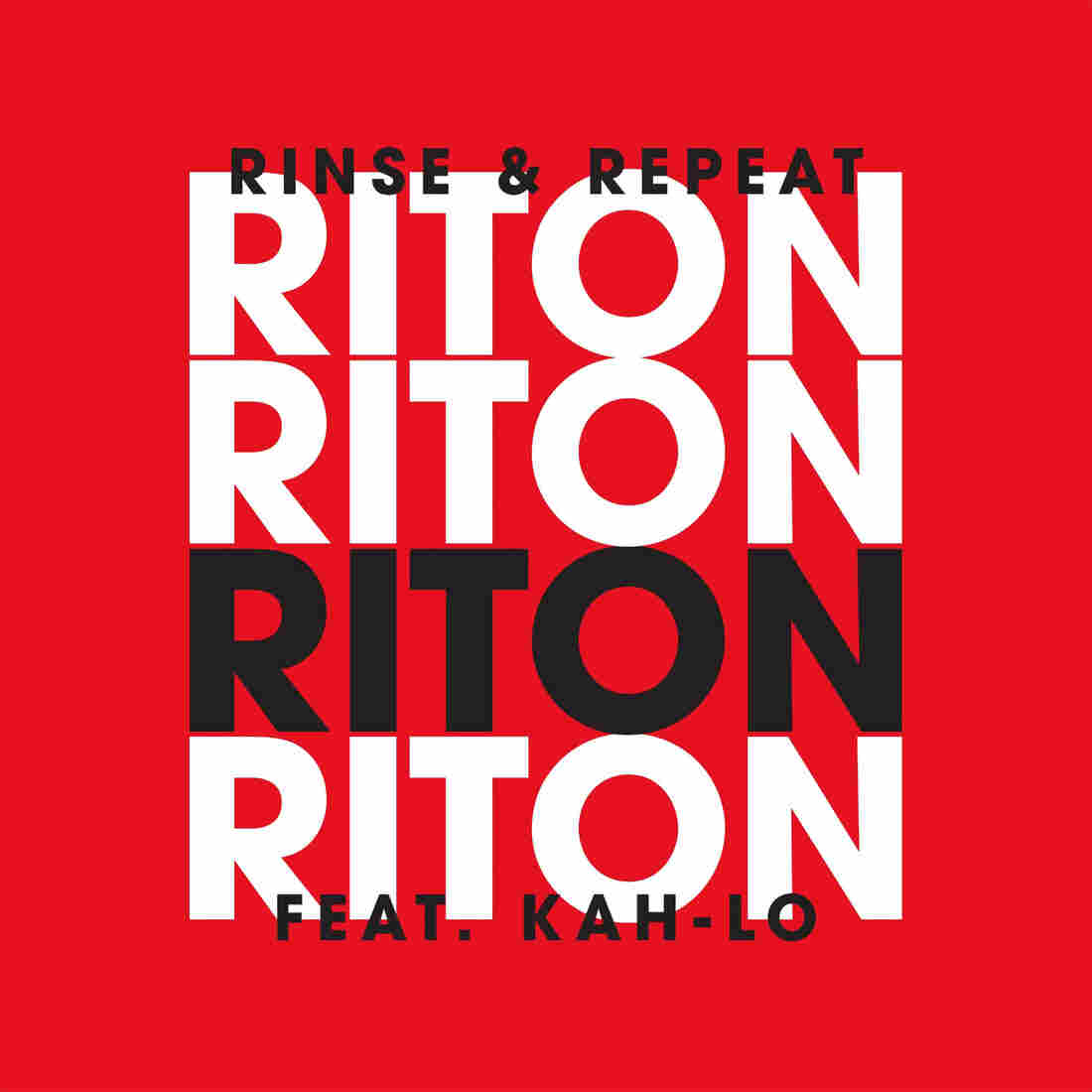"Riton, ""Rinse & Repeat"""