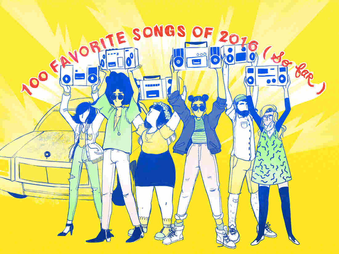 NPR Music's Favorite 100 Songs Of 2016 (So Far)