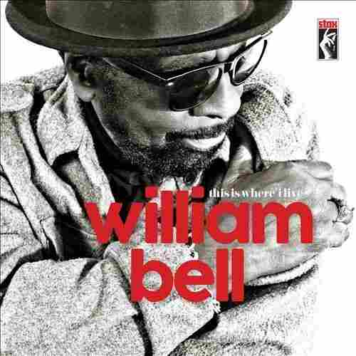 "William Bell, ""The Three Of Me"""